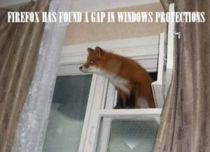 Firefox has found a gap in Windows protections